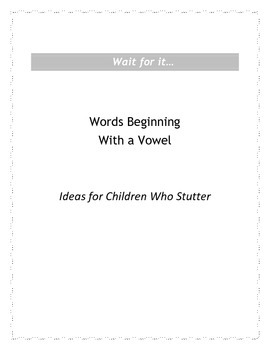 Wait for it...Words Beginning with a Vowel