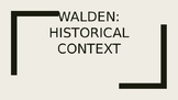 Walden: Historical Context Powerpoint