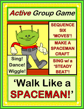 """""""Walk Like A Spaceman!"""" - Active Group Game, Craft and Song"""