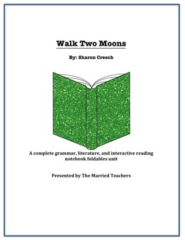 Walk Two Moons Complete Literature, Grammar, & Interactive