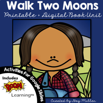Walk Two Moons [Sharon Creech] Book Unit