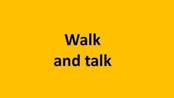 Walk 'n talk exercise