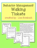 Walking Tickets for Behavior Management