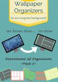 Wallpaper Organizers - Pack 3