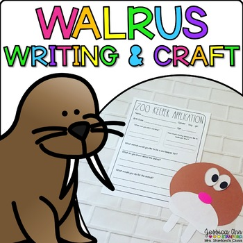 Walter the Walrus { Animal Craftivity and Writing Prompts! }