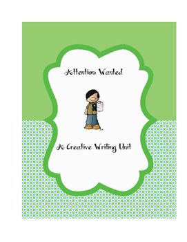 Wanted: A Creative Writing Unit