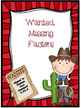 Missing Factors Multiplication Freebie - Wanted