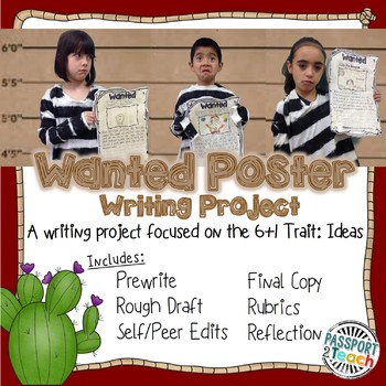 6+1 Traits: Ideas: Wanted Poster Writing Project
