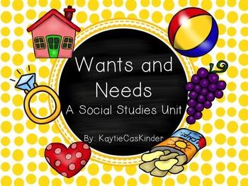 Wants and Needs: A Social Studies Unit