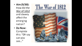 US History Unit 1.4 - War of 1812 & President Jackson