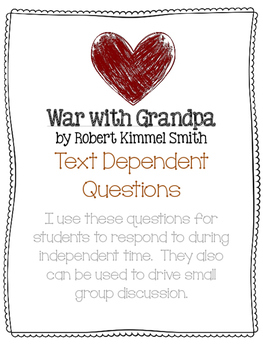 War with Grandpa Text Dependent Questions for Small Group
