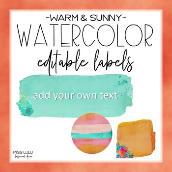 Warm & Sunny Watercolor Labels {Editable}
