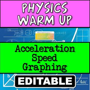 Warm Up: Speed, Acceleration & Graphing
