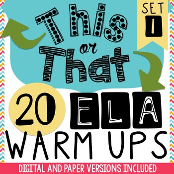 Bell Ringers: 20 Daily ELA Warm-Ups - This or That Warm Ups
