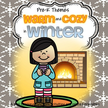 Warm and Cozy in Winter Centers and Activities for Prescho