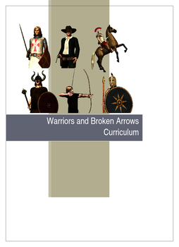 Warriors and Broken Arrows-Teacher Curriculum