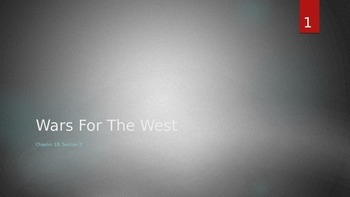 Wars for the West - Chapter 18 Section 2
