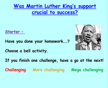 Was Martin Luther King crucial to Civil Rights success?(1h