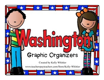 Washington Graphic Organizers (Perfect for KWL charts and