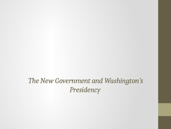 Washington and the New Government