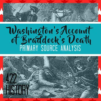 Washington's Account of General Braddock's Death Primary S