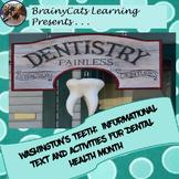 Washington's Teeth:  Dental Health Month Informational Tex