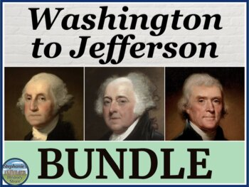 Washington to Jefferson BUNDLE