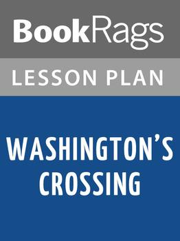 Washington's Crossing Lesson Plans