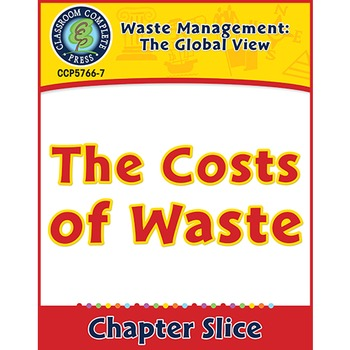 Waste: The Global View: The Costs of Waste Gr. 5-8