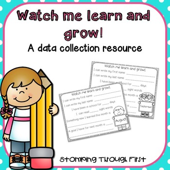 Data Collection through the year: Watch me learn and grow!