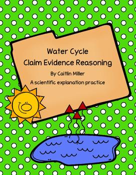 Water Cycle Claim Evidence Reasoning