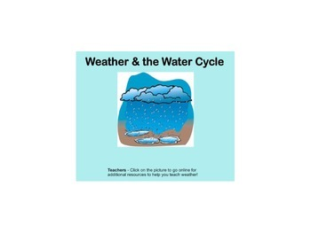 Water Cycle, Clouds, Weather Tools Comprehensive Smartboar