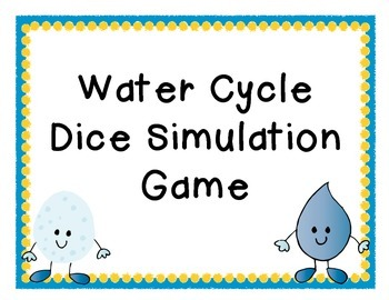 Water Cycle Dice Simulation and Journal Entry