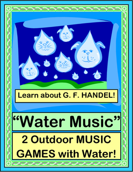 """Water Music"" - Game and Craft with Outdoor Music!"