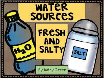 Water Sources Fresh And Salty