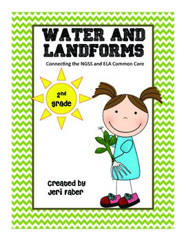 Water and Landforms--2nd Grade NGSS (aligns to 2-ESS2-2) a