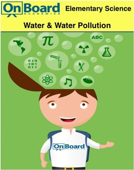 Water and Water Pollution-Interactive Lesson