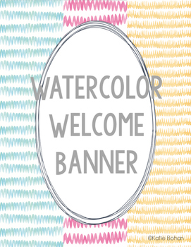 Welcome Banner- Watercolor