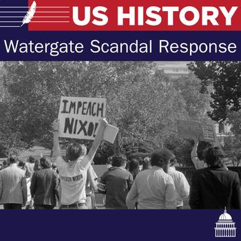 Watergate Scandal Response assignment