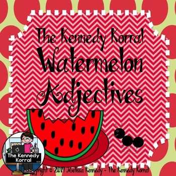 Watermelon Adjectives  {Anchor Charts, Student Response Fo
