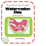 Watermelon Day Activities and Printables for Harcourt Trophies