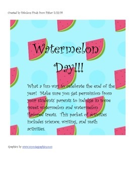 Watermelon Day-End of the Year Delightful Lessons