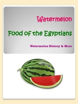 Watermelon - Food of the Egyptians: History & More