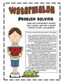 Watermelon Problem Solving