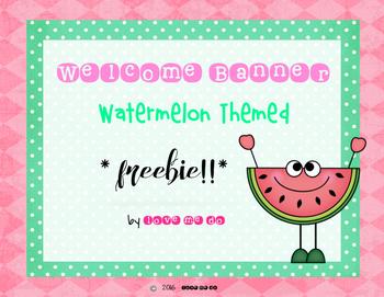Watermelon Welcome Banner **FREEBIE!**