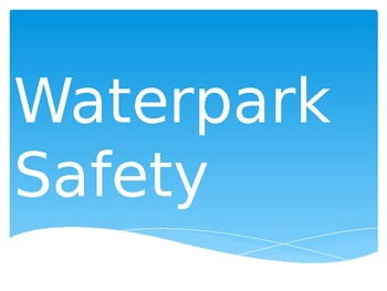 Waterpark Safety Powerpoint