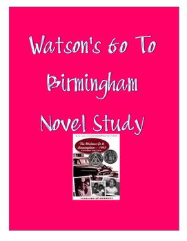 Watson's Go To Birmingham Novel Study