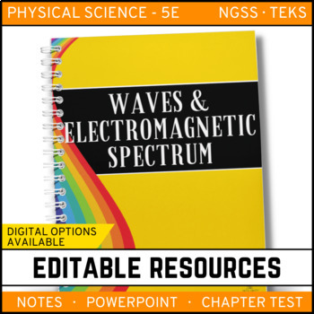 Waves & Electromagnetic Spectrum:  Notes, PowerPoint & Tes