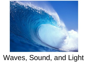 Waves, Sound, and Light Notes