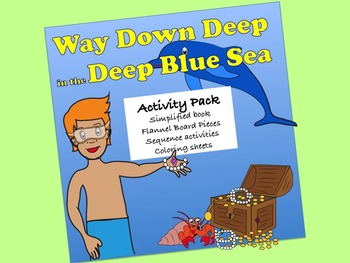 Way Down Deep in the Deep Blue Sea Activity Pack:  sequenc
